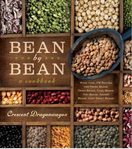 Bean By Bean: A Cookbook - Crescent Dragonwagon