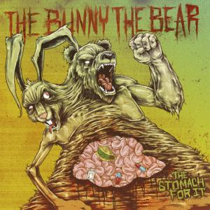 The Bunny The Bear - The Stomach For It (2012)