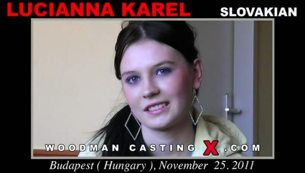 Lucianna Karel (Casting And Hardcore /12.05.12) WoodmanCastingX.com