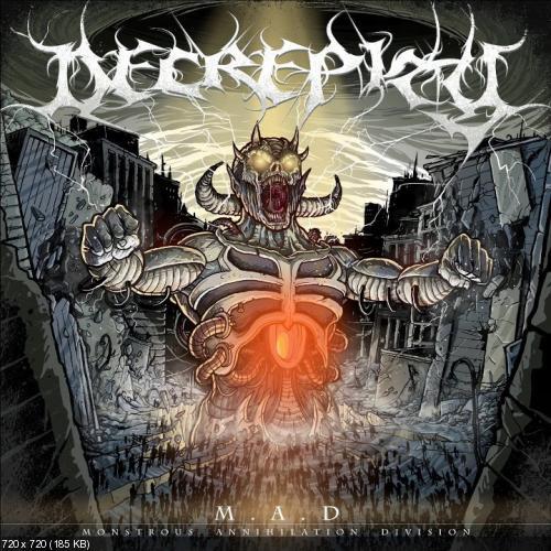 Decrepity - Monstrous Annihilation Division (2012)